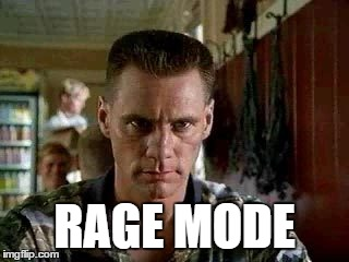 RAGE MODE | made w/ Imgflip meme maker