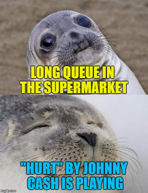 "It's the small things that can brighten your day :) | LONG QUEUE IN THE SUPERMARKET ""HURT"" BY JOHNNY CASH IS PLAYING 
