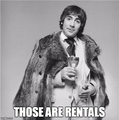 THOSE ARE RENTALS | made w/ Imgflip meme maker