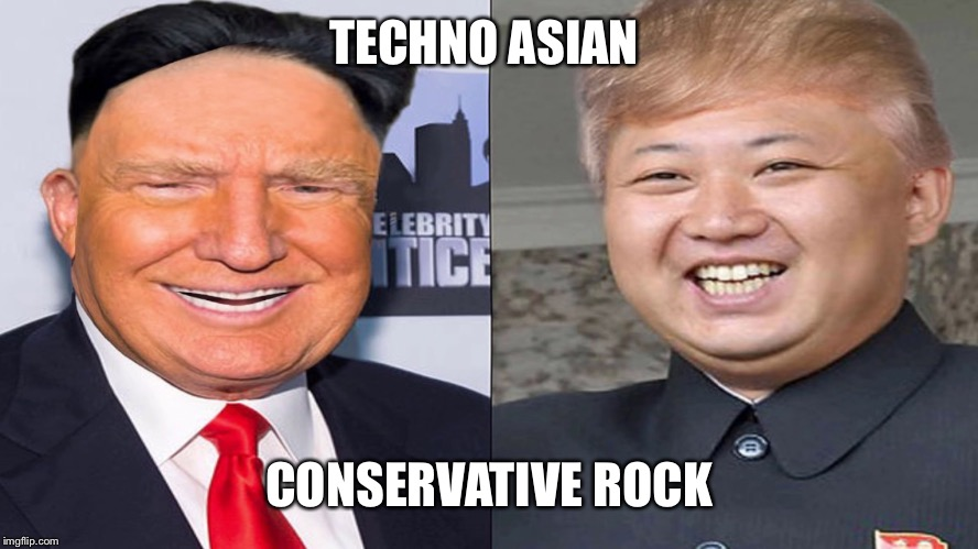 TECHNO ASIAN CONSERVATIVE ROCK | made w/ Imgflip meme maker