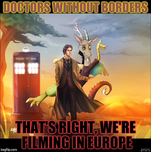 DOCTORS WITHOUT BORDERS THAT'S RIGHT, WE'RE FILMING IN EUROPE | made w/ Imgflip meme maker