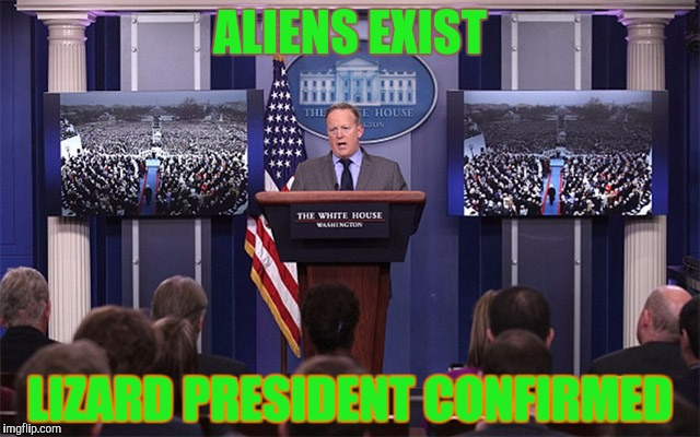 ALIENS EXIST LIZARD PRESIDENT CONFIRMED | made w/ Imgflip meme maker