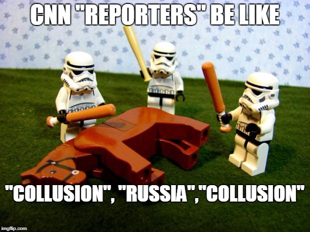 "Beating a dead horse | CNN ""REPORTERS"" BE LIKE ""COLLUSION"", ""RUSSIA"",""COLLUSION"" 