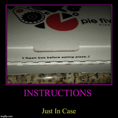 INSTRUCTIONS | Just In Case | image tagged in funny,demotivationals | made w/ Imgflip demotivational maker