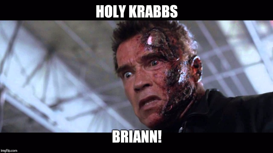HOLY KRABBS BRIANN! | made w/ Imgflip meme maker