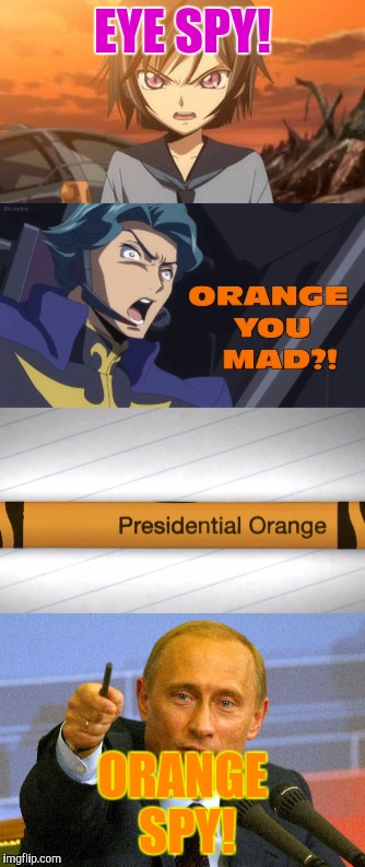 EYE SPY! ORANGE SPY! | made w/ Imgflip meme maker