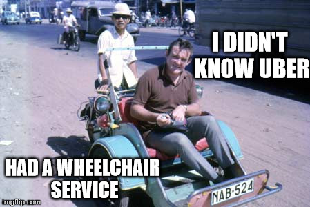 Cuz used to drive wheel chair cab but the company got out of the business because of competition | I DIDN'T KNOW UBER HAD A WHEELCHAIR SERVICE | image tagged in uber,taxi,wheel chair,cuz cars,strange cars | made w/ Imgflip meme maker