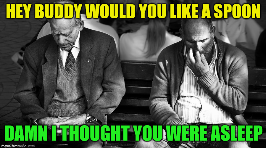 lunchtime | HEY BUDDY WOULD YOU LIKE A SPOON DAMN I THOUGHT YOU WERE ASLEEP | image tagged in spoon,nose,pick up lines,funny,lunch | made w/ Imgflip meme maker