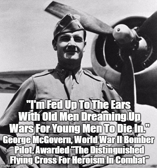 """Decorated WWII Bomber Pilot George McGovern's View Of War"" 