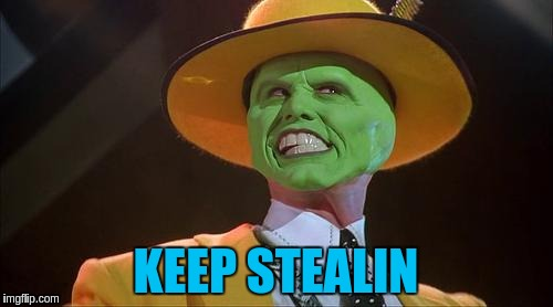 KEEP STEALIN | made w/ Imgflip meme maker