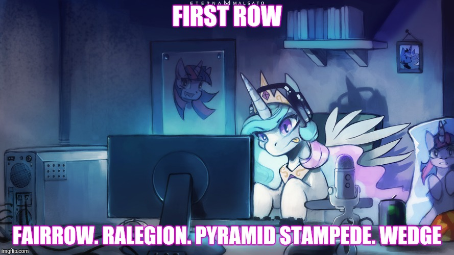 FIRST ROW FAIRROW. RALEGION. PYRAMID STAMPEDE. WEDGE | made w/ Imgflip meme maker