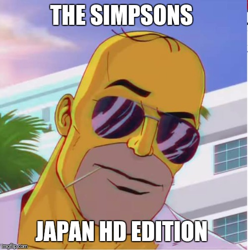 Homer HD | THE SIMPSONS JAPAN HD EDITION | image tagged in homer hd | made w/ Imgflip meme maker