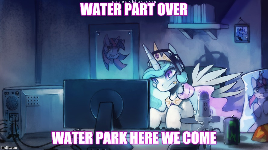 WATER PART OVER WATER PARK HERE WE COME | made w/ Imgflip meme maker