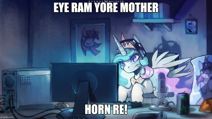 EYE RAM YORE MOTHER HORN RE! | made w/ Imgflip meme maker