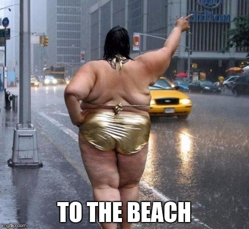 TO THE BEACH | made w/ Imgflip meme maker