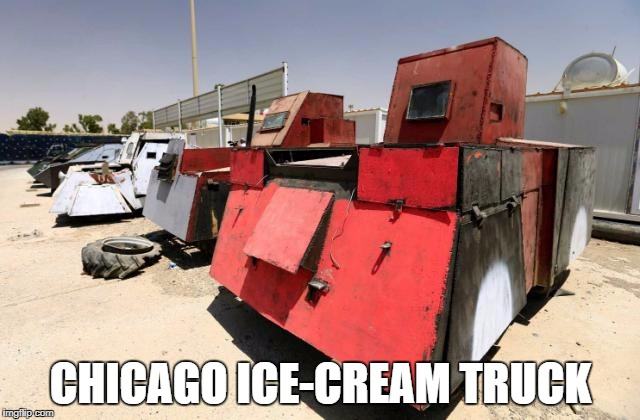 Chicago Ice cream Truck w/ Fat Rimz | CHICAGO ICE-CREAM TRUCK | image tagged in chicago,detroit,ghetto,ice cream | made w/ Imgflip meme maker