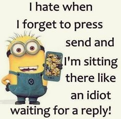 image tagged in minions,texting,lol,so true memes | made w/ Imgflip meme maker