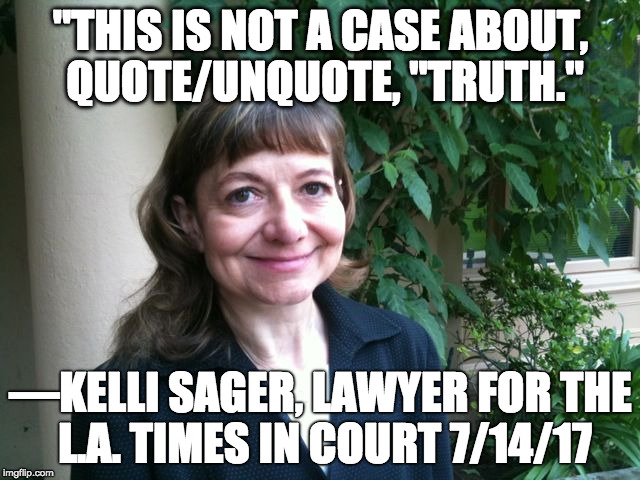 La Times Lawyer This Is Not A Case About Quoteunquote Truth