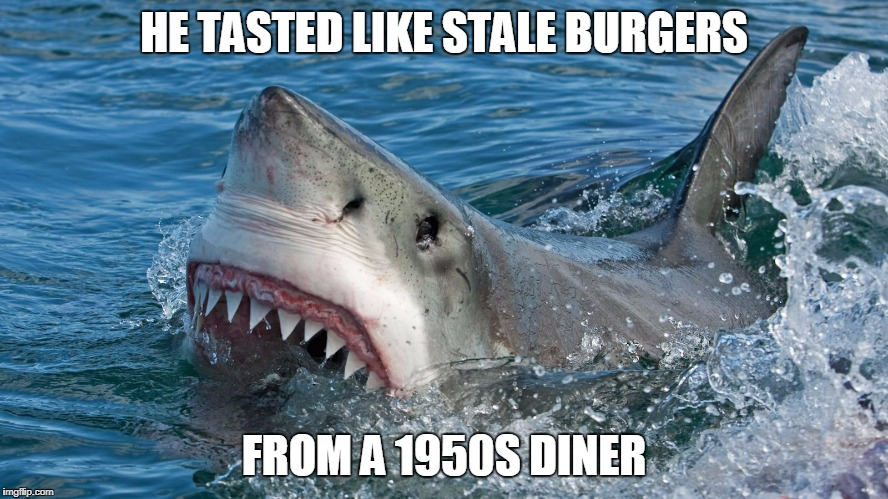HE TASTED LIKE STALE BURGERS FROM A 1950S DINER | made w/ Imgflip meme maker