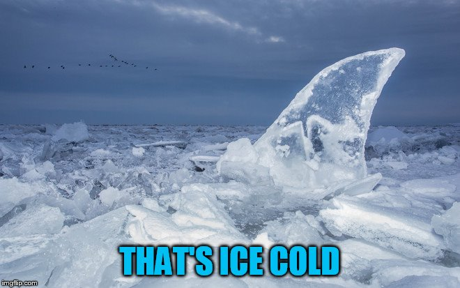 THAT'S ICE COLD | made w/ Imgflip meme maker
