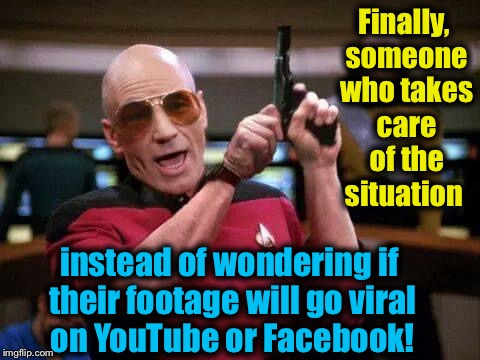 Finally, someone who takes care of the situation instead of wondering if their footage will go viral on YouTube or Facebook! | made w/ Imgflip meme maker
