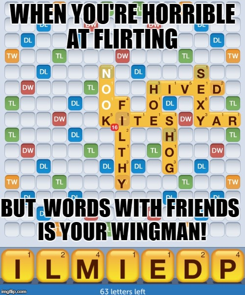 words with friends flirting meme funny pictures video maker videos