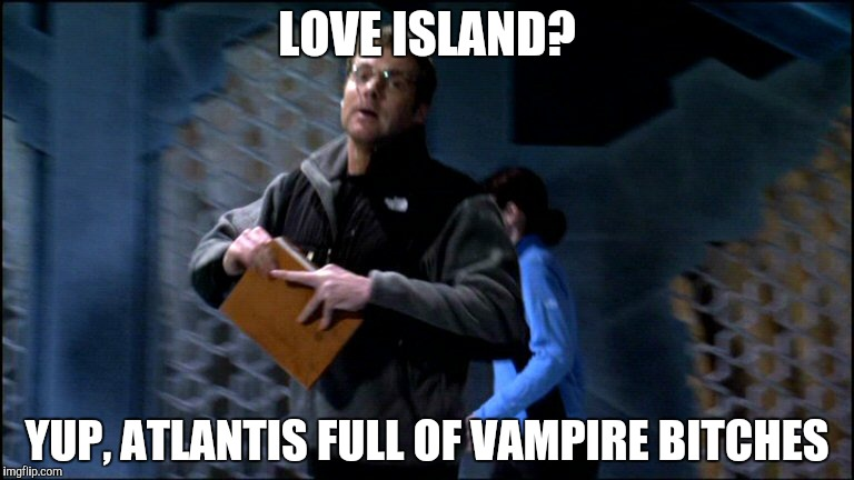 LOVE ISLAND? YUP, ATLANTIS FULL OF VAMPIRE B**CHES | made w/ Imgflip meme maker