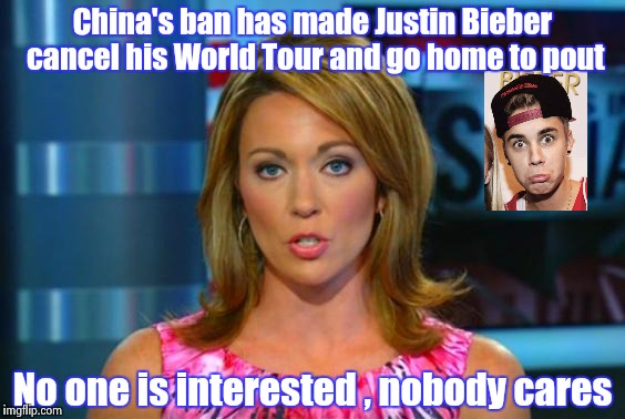 Thank China and blame Canada | China's ban has made Justin Bieber cancel his World Tour and go home to pout No one is interested , nobody cares | image tagged in good news everyone,justin bieber,lame,punk | made w/ Imgflip meme maker
