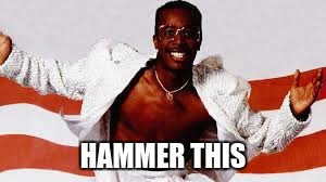 HAMMER THIS | made w/ Imgflip meme maker