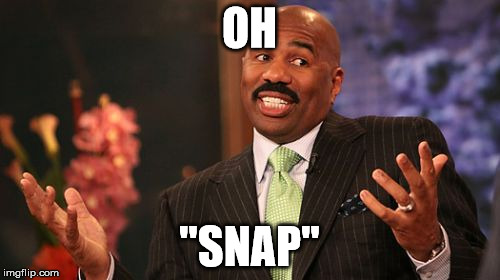 "Steve Harvey Meme | OH ""SNAP"" 