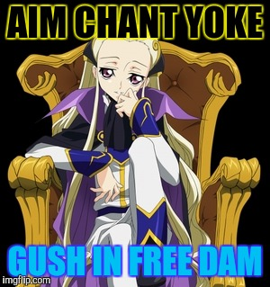 AIM CHANT YOKE GUSH IN FREE DAM | made w/ Imgflip meme maker
