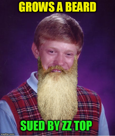 GROWS A BEARD SUED BY ZZ TOP | made w/ Imgflip meme maker