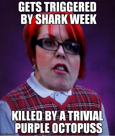 GETS TRIGGERED BY SHARK WEEK KILLED BY A TRIVIAL PURPLE OCTOPUSS | made w/ Imgflip meme maker