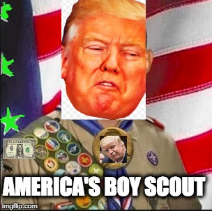 AMERICA'S BOY SCOUT | image tagged in memes | made w/ Imgflip meme maker