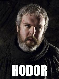 HODOR | made w/ Imgflip meme maker