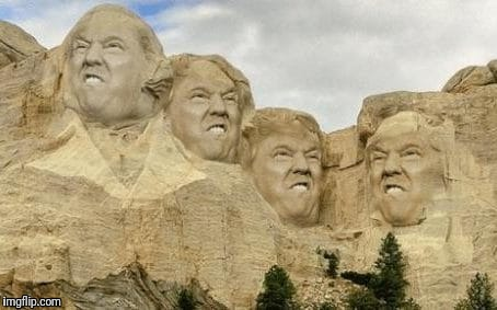 Trumpmore | image tagged in memes,trump | made w/ Imgflip meme maker
