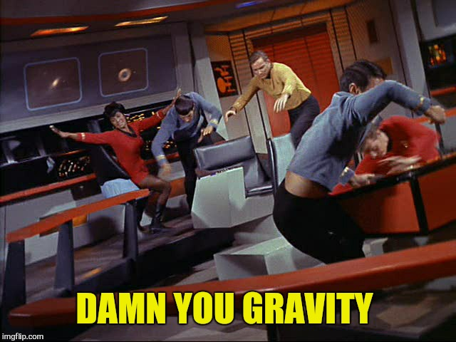 DAMN YOU GRAVITY | made w/ Imgflip meme maker