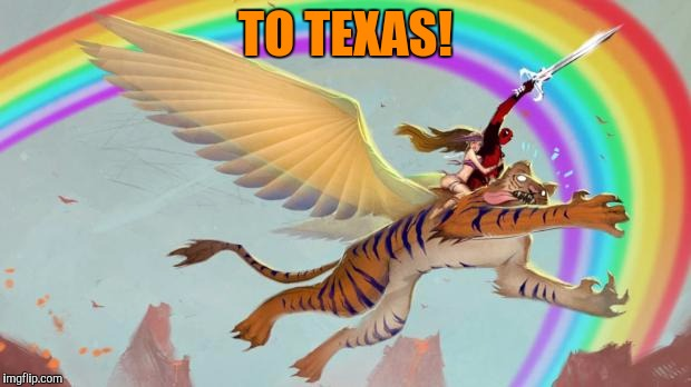 TO TEXAS! | made w/ Imgflip meme maker