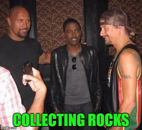 A friend showed me this yesterday and I had to meme it!!!  | COLLECTING ROCKS | image tagged in crazy rock formations,memes,the rock,chris rock,kid rock,rocks | made w/ Imgflip meme maker