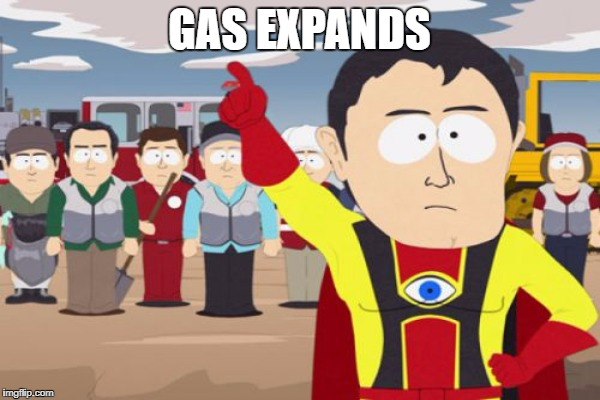 GAS EXPANDS | made w/ Imgflip meme maker