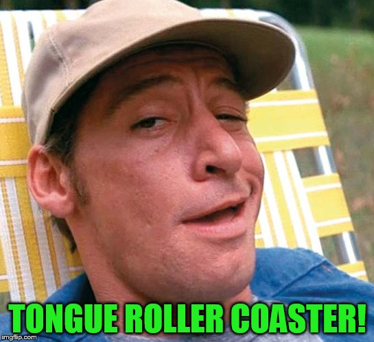 TONGUE ROLLER COASTER! | made w/ Imgflip meme maker