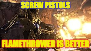 SCREW PISTOLS FLAMETHROWER IS BETTER | made w/ Imgflip meme maker