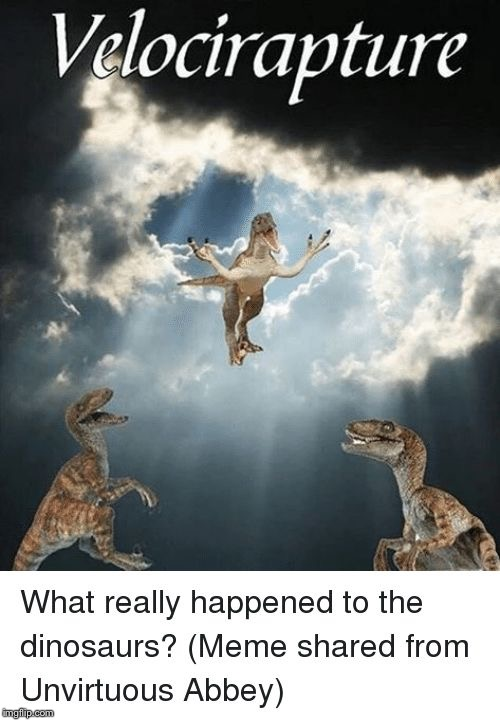 Hallelujah! Hallelujah! | image tagged in the holy raptor | made w/ Imgflip meme maker