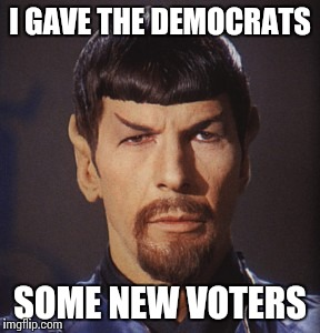 I GAVE THE DEMOCRATS SOME NEW VOTERS | made w/ Imgflip meme maker