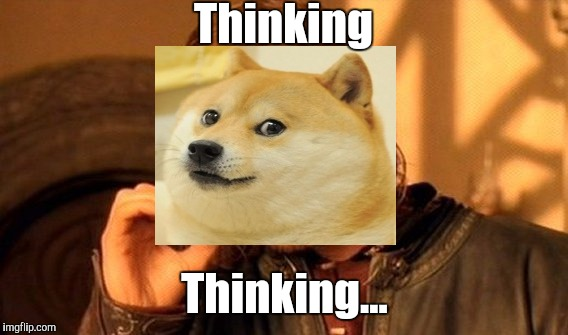 One Does Not Simply Meme | Thinking Thinking... | image tagged in memes,one does not simply | made w/ Imgflip meme maker