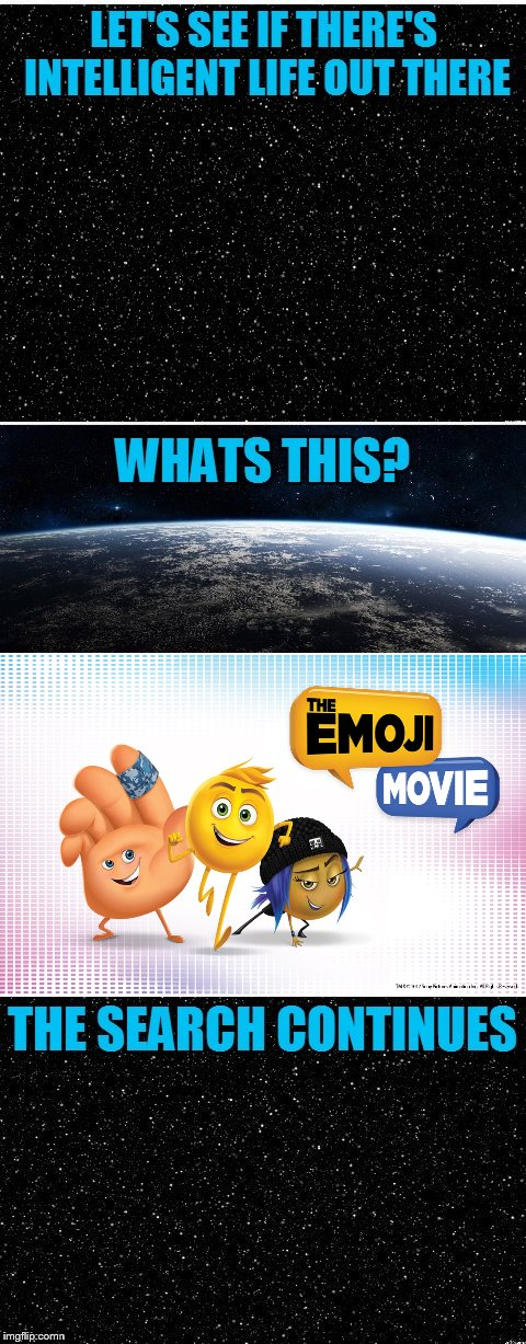 "This movie sure isn't helping our case as ""intelligent"" life. 