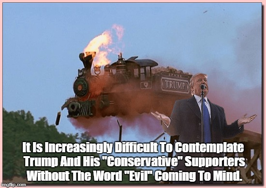 """American Conservatives And The Contemplation Of Evil"" 