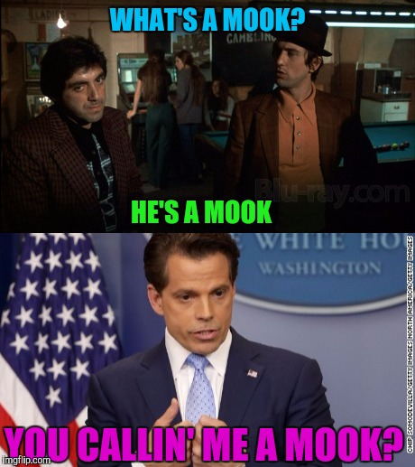 WHAT'S A MOOK? HE'S A MOOK YOU CALLIN' ME A MOOK? | made w/ Imgflip meme maker