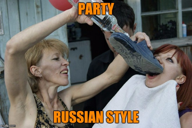 PARTY RUSSIAN STYLE | made w/ Imgflip meme maker