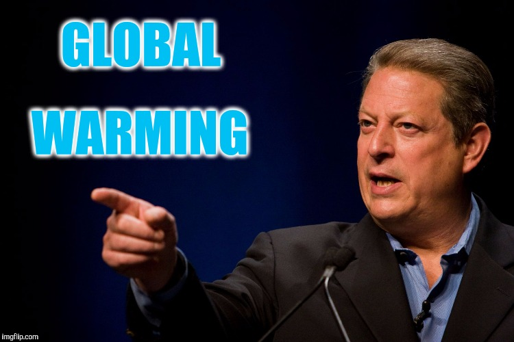 Memes, Al Gore | GLOBAL WARMING | image tagged in memes,al gore | made w/ Imgflip meme maker